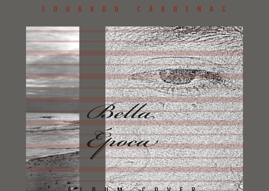 Bella Época, lo último de Eduardo Cárdenas