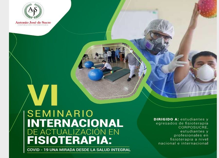 VI Seminario Internacional de Actualización en Fisioterapia en la Corporación Universitaria Antonio José de Sucre